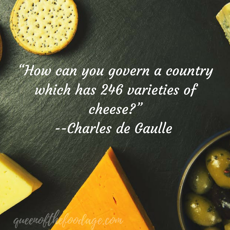 How can you govern a country which has 246 varieties of cheese? -- Charles de Gaulle